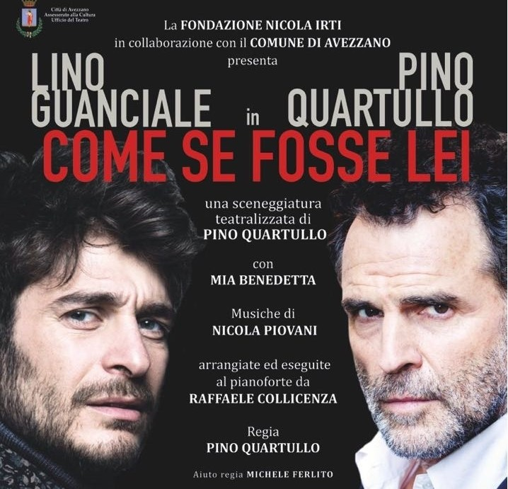 """Photo of PINO QUARTULLO, IN OTTIMA COMPAGNIA, METTE IN SCENA """"COME SE FOSSE LEI"""""""