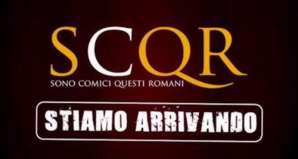Photo of S.C.Q.R. Sono comici questi Romani . Al via la Stagione Live