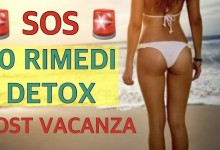 Photo of SOS: 10 RIMEDI DETOX POST VACANZE