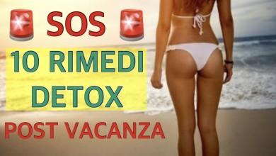 Photo of SOS: 10 RIMEDI DETOX POST VACANZE
